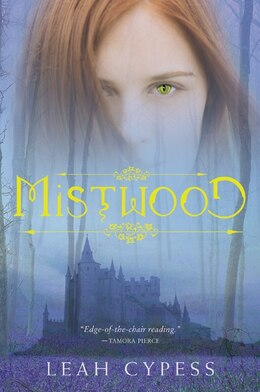 Book Mistwood by Leah Cypess