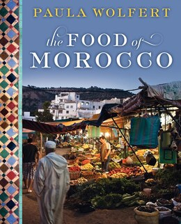 Book The Food Of Morocco by Paula Wolfert