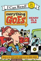 Everything Goes: Henry In A Jam: Henry In A Jam