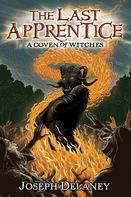 Book The Last Apprentice: A Coven Of Witches: A Coven Of Witches by Joseph Delaney