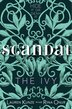 The Ivy: Scandal: The Scandal by Lauren Kunze