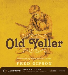 Book Old Yeller Cd by Fred Gipson