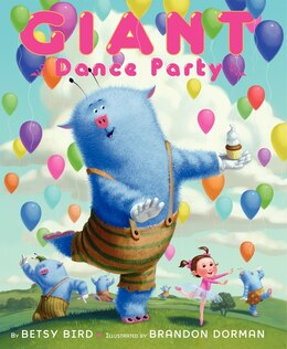 Book Giant Dance Party by Betsy Bird