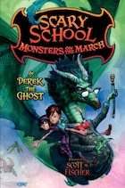 Scary School #2: Monsters On The March: Monsters On The March