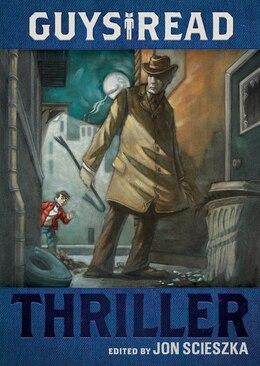 Book Guys Read: Thriller: Thriller by Jon Scieszka