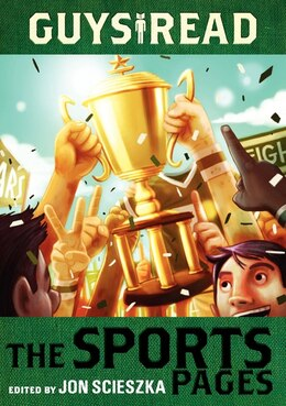 Book Guys Read: The Sports Pages: The Sports Pages by Jon Scieszka