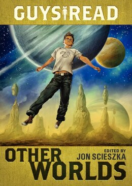Book Guys Read: Other Worlds: Other Worlds by Jon Scieszka