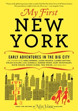 Book My First New York: Early Adventures In The Big City by New York Magazine