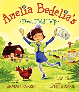 Book Amelia Bedelia's First Field Trip by Herman Parish
