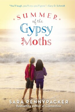 Book Summer Of The Gypsy Moths by Sara Pennypacker