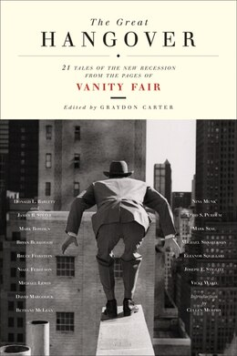 Book The Great Hangover: 21 Tales of the New Recession from the Pages of Vanity Fair by Fair Vanity Fair