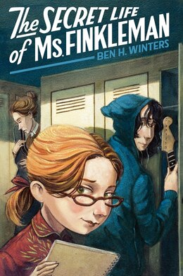 Book The Secret Life Of Ms. Finkleman by Ben H. Winters