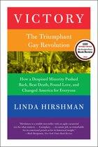 Victory: The Triumphant Gay Revolution