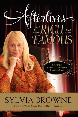 Book Afterlives Of The Rich And Famous by Sylvia Browne