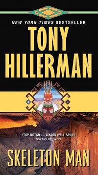 Skeleton Man: A Leaphorn And Chee Novel