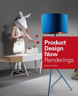 Book Product Design Now: Renderings: Renderings by Cristian Campos