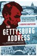 The Gettysburg Address: A Graphic Adaptation by Jonathan Hennessey