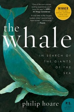 Book The Whale: In Search of the Giants of the Sea by Philip Hoare
