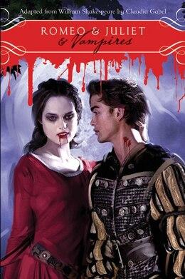 Book Romeo & Juliet & Vampires by William Shakespeare