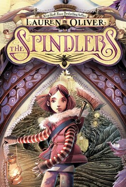 Book The Spindlers by Lauren Oliver