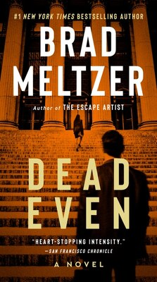 Book Dead Even by Brad Meltzer