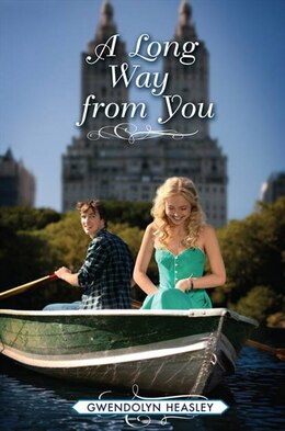 Book A Long Way from You by Gwendolyn Heasley