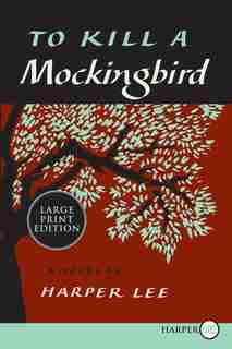 To Kill A Mockingbird: 50th Anniversary Edition by Harper Lee