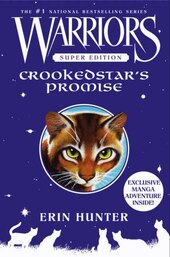 Warriors Super Edition: Crookedstar's Promise: Crookedstar's Promise