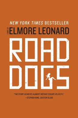 Book Road Dogs: A Novel by Elmore Leonard