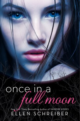 Book Once in a Full Moon by Ellen Schreiber