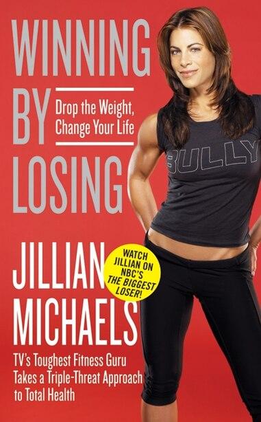 Winning By Losing by Jillian Michaels