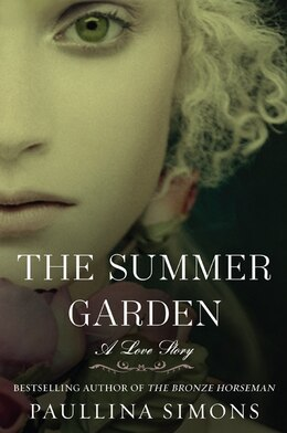 Book The Summer Garden: A Love Story by Paullina Simons