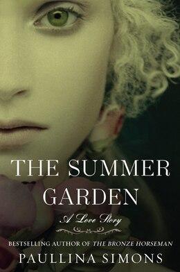 Book The Summer Garden: A Love Story by Paullina Simons