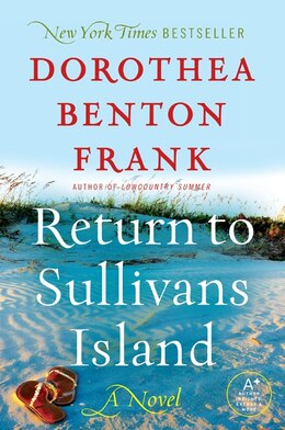 Book Return To Sullivans Island: A Novel by Dorothea Benton Frank