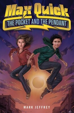 Book Max Quick: The Pocket and the Pendant by Mark Jeffrey