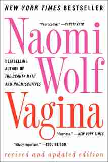 Vagina: Revised And Updated by Naomi Wolf