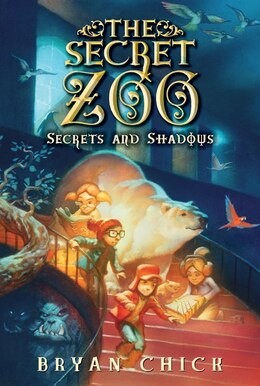 Book The Secret Zoo: Secrets And Shadows: Secrets And Shadows by Bryan Chick
