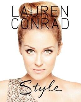 Book Lauren Conrad Style by Lauren Conrad