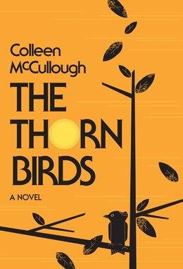 Book The Thorn Birds: A Novel by Colleen Mccullough