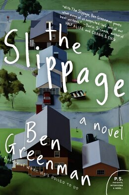 Book The Slippage: A Novel by Ben Greenman