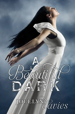 Book A Beautiful Dark by Jocelyn Davies
