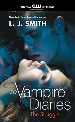 Book The Vampire Diaries: The Struggle: The Struggle (Rack) by L. J. Smith