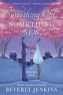 Book Something Old, Something New: A Blessings Novel by Beverly Jenkins