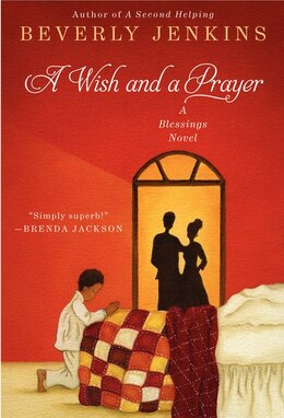 Book A Wish And A Prayer: A Blessings Novel by Beverly Jenkins