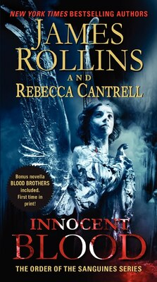 Book Innocent Blood: The Order Of The Sanguines Series by James Rollins