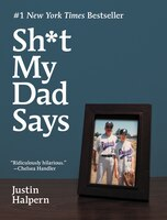 Book Sh*t My Dad Says by Justin Halpern
