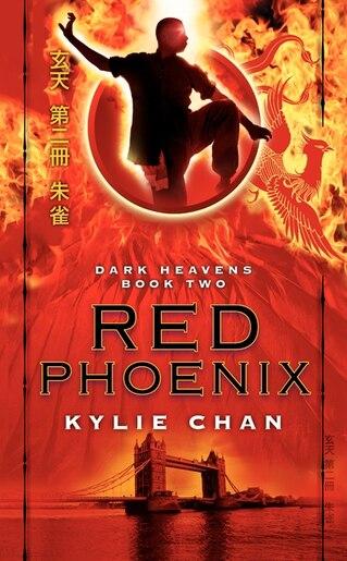 Red Phoenix: Dark Heavens Book Two by Kylie Chan