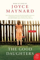 The Good Daughters: A Novel