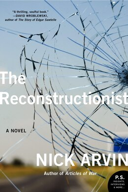 Book The Reconstructionist: A Novel by Nick Arvin