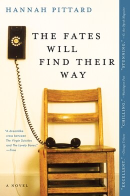 Book The Fates Will Find Their Way: A Novel by Hannah Pittard